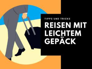 Reisen mit leichtem Gepäck
